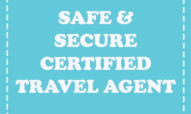 Safe & Secure Certified Travel Agent